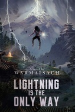 Lightning Is The Only Way