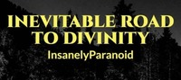 Inevitable Road To Divinity