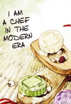 I am a Chef in the Modern Era