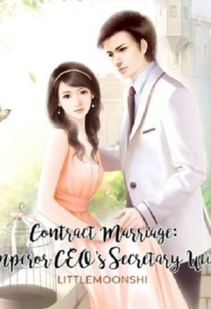 Contract Marriage: Emperor CEO's Secretary Wife