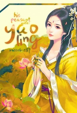 His Peasant Wife : Yao Ling