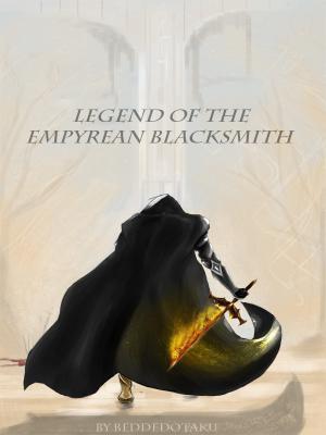 Legend of the Empyrean Blacksmith